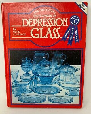 The Collectors Encyclopedia Of Depression Glass Gene Florence 5th Edition 181231
