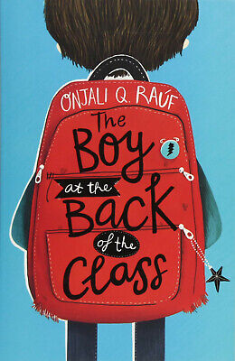 The Boy At the Back of the Class by Onjali Q. Rauf 9781510105010