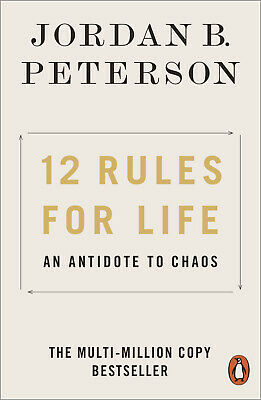 12 Rules for Life: An Antidote to Chaos Paperback – 2 May 2019 0141988517
