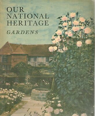 1962 24047 OUR NATIONAL HERITAGE Gardens