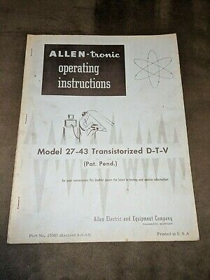 1963 Allen-tronic Model 27-43 Manual Transistoried D-T-V Book - Rare!