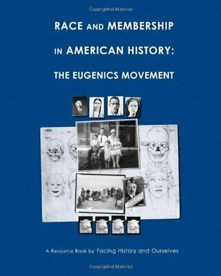 RACE AND MEMBERSHIP IN AMERICAN HISTORY: EUGENICS MOVEMENT *Excellent Condition*