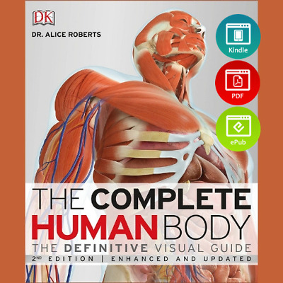 The Complete Human Body, 2nd Edition: The Definitive Visual Guide (eBooᴋs, PDF)
