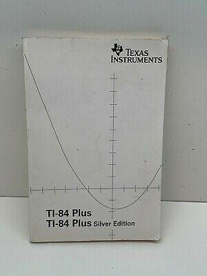 Texas Instruments TI-84 PLUS Silver Edition Instruction User Manual