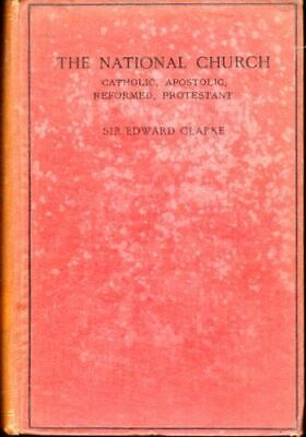 Edward Clarke / National Church Catholic Apostolic Reformed Protestant 1916
