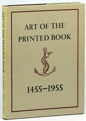 Joseph Blumenthal / Art of the Printed Book 1455-1955 Masterpieces of 1973