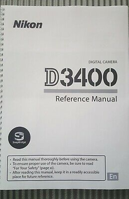 Nikon D3400 Camera Printed Full Colour Reference User Manual Guide 356 Pages A5