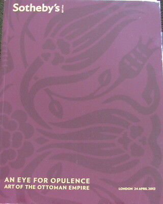SOTHEBY'S An Eye For Opulence – Art of the Ottoman Empire 4/24/2012