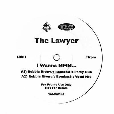 "The Lawyer - I Wanna Mmm... - Promo - 12"" Vinyl Record"
