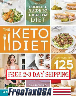 The Keto Diet: The Complete Guide to a High-Fat Diet, Shed Weight, Paperback