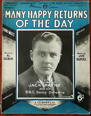 Jack Payne & the BBC Dance Orchestra Many Happy Returns Of The Day – Pub. 1931