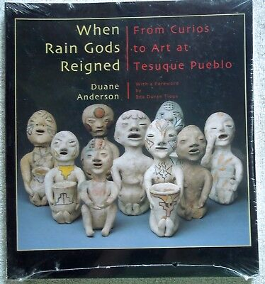 Book WHEN RAIN GODS REIGNED From Curios to Art at Tesuque Pueblo Duane Anderson