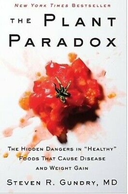 The Plant Paradox by Dr. Steven R Gundry M.D   - eBOOK