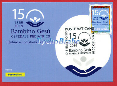 POSTCARD FDC 150° HOSPITAL BAMBINO GESÙ 2019 VATICAN JOINT Italy First Day Cover