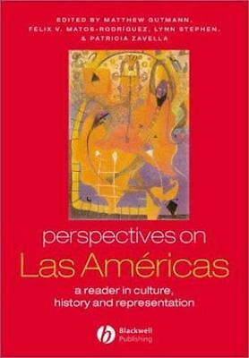 Perspectives on Las Americas: A Reader in Culture, History, and Representation (