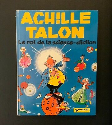 Achille Talon n°10. Achille Talon le roi de la science diction. Dargaud 1974 EO