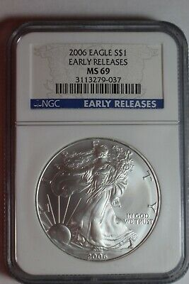 2006 Early Releases $1 American Silver Eagle NGC MS69 #037