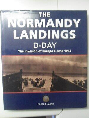 The Normandy Landings D-Day the invasion of europe 6 june 1944