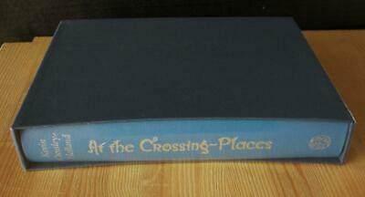 At The Crossing Places by Kevin Crossley-Holland (Folio Society) New & Sealed