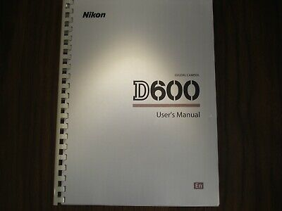 ~PRINTED~ Nikon D600  User guide Instruction manual  A4 or A5