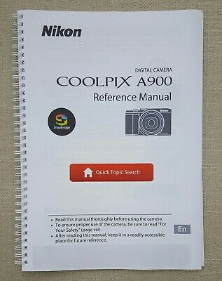 Nikon Coolpix A900 Full User Manual Guide Colour Printed 204 Pages A5