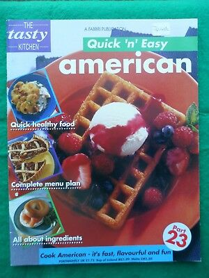 Tasty Kitchen Quick 'n' easy Cooking partwork # 23 American