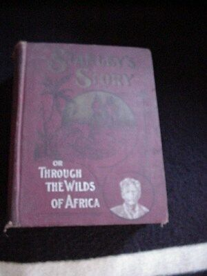 Vintage ANTIQUE 1900 STANLEY'S STORY Or Through The Wilds Of Africa Book