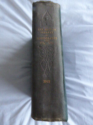 The British Journal of Photography. 1909 Vol LVI Weekley issues from Jan 1 1909