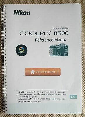 Nikon Coolpix B500 Full User Manual Guide Colour Printed 195 Pages A5