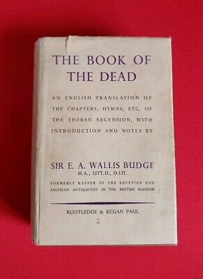 The Book of The Dead Sir Wallis Budge London Publisher VINTAGE 1956 ILLUSTRATED