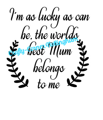 vinyl decal sticker Ikea frame size I'm as lucky as can be the worlds best Mum