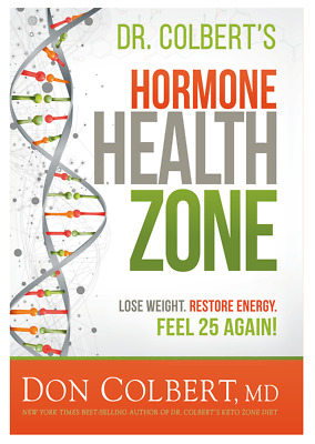 Dr Colbert's Hormone Health Zone Lose Weight Restore Energy Feel 25 Again[P.D.F]