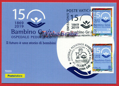 POSTCARD JOINT FDC 150° HOSPITAL BAMBINO GESÙ 2019 VATICAN Italy First Day Cover