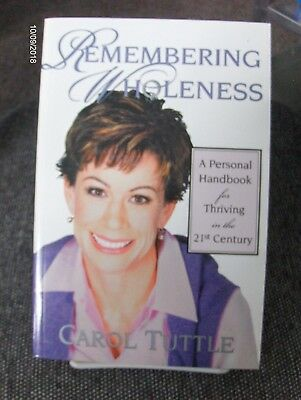 REMEMBERING WHOLENESS Personal Handbook for Thriving the 21st Century Mormon SB