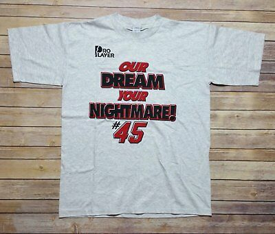 11bc771b41e Vintage 90s Michael Jordan Our Dream Your Nightmare T-Shirt #45 size Large  Gray