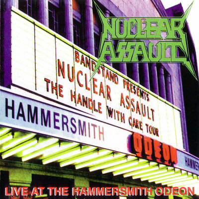 NUCLEAR Nuclear Assault – Live At The Hammersmith Odeon Nuclear Assault 