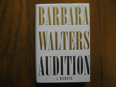 """BARBARA WALTERS  (The View) Signed  Book(""""AUDITION"""" -2008  1st Edition Hardback)"""