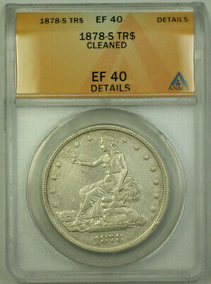 1878-S Trade Dollar $1 XF Coin ANACS EF-40 Details RJS