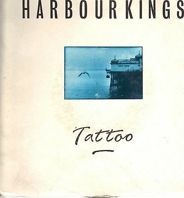 Harbour Kings - Tattoo - 1990 Fire UK Import 7 Inch Vinyl Records NEW