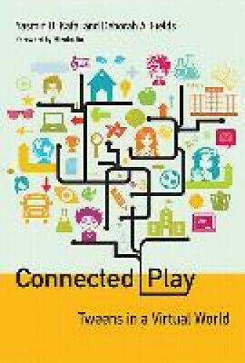 Connected Play: Tweens in a Virtual World (The John D. and Catherine T.