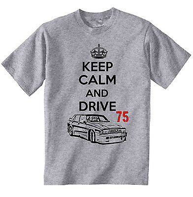 Alfa Romeo 75 Keep Calm And Drive - New Cotton Grey Tshirt - All Sizes In Stock