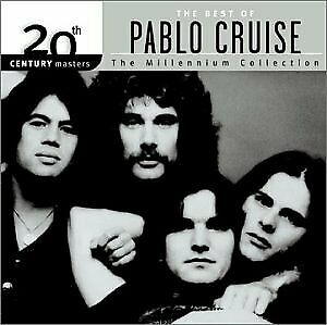 20th Century Masters - Millennium Collection: Best Of Pablo Cruise By Cruise NEW