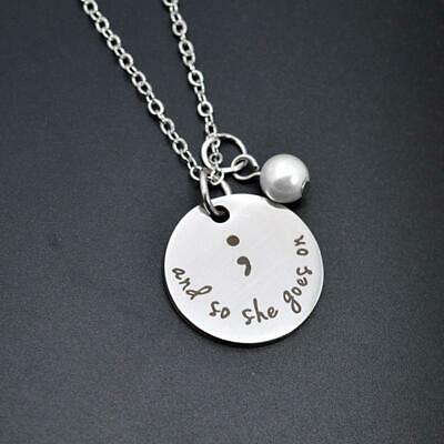 """Alloy Semicolon """"and she goes on"""" Mental Health Awareness Necklace Jewelry T"""
