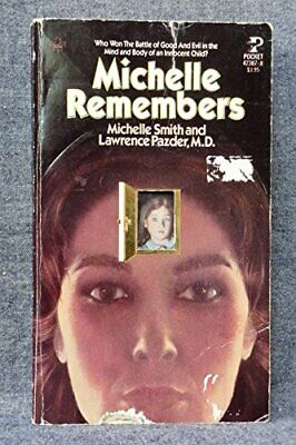 MICHELLE REMEMBERS By Lawrence Pazder