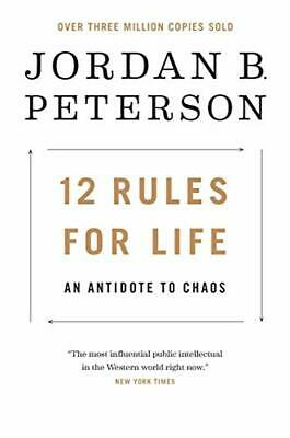 12 Rules for Life: An Antidote to Chaos by Jordan B. Peterson Hardcover 2018