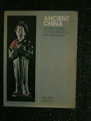 Ancient China,The Discoveries Of Post Liberation Archaelogy-1974 W.watson/Magnus