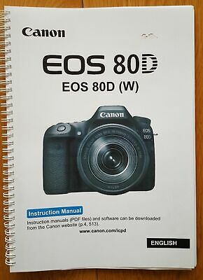 PRINTED Canon EOS 80D  User guide Instruction manual  526 pages A5 COLOUR!