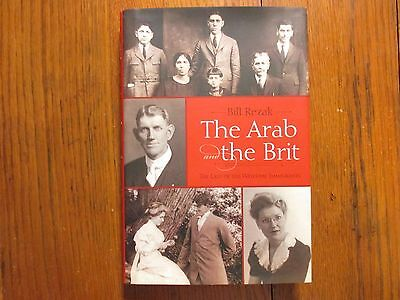 "BILL  REZAK  Signed  Book (""THE  ARAB  AND THE  BRIT""-2013 1st Edition Hardback)"