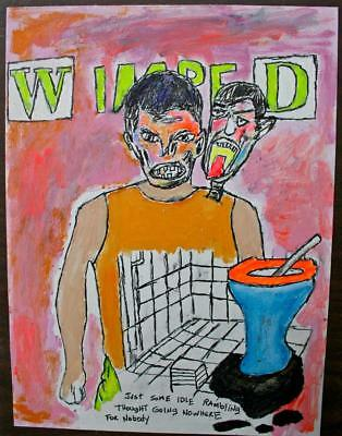 """wimped"" Chuck Greatrex 8 3/4"" X 11 3/4"" Original Painting Outsider Nice!"