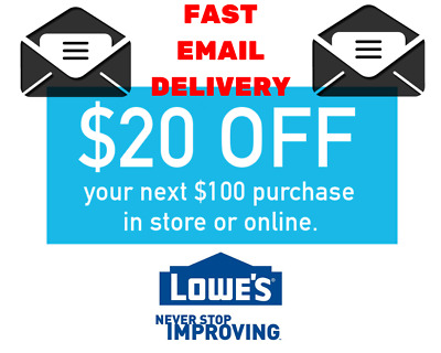 1x $20 off $100 Lowes Discount 1Coupons Lowe's In store/online FAST Delivery